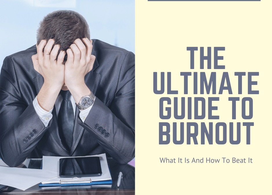 ultimate guide to burnout